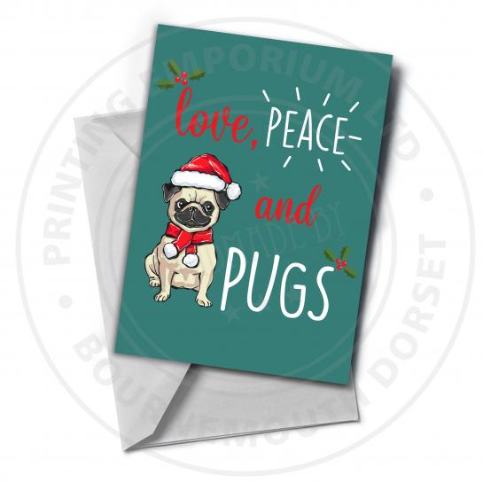 Love, Peace & Pugs Greetings Card