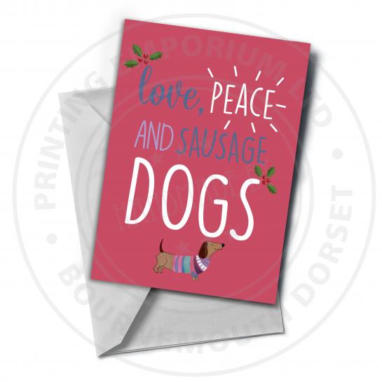 Love, Peace & Sausage Dogs Greetings Card