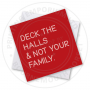 Deck The Halls Greetings Card